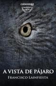 A Vista de Pajaro [Spanish]
