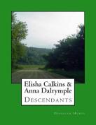 Elisha Calkins & Anna Dalrymple Descendants