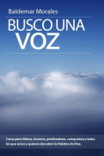 Busco Una Voz [Spanish]