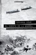 El Cuento de La Guerra [Spanish]