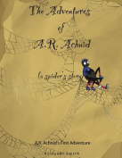 The Adventures of A.R. Achnid