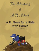 A. R. Goes for a Ride with Harold