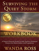 Surviving the Quiet Storm Work Book