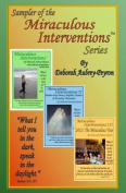 Sampler of the Miraculous Interventions Series