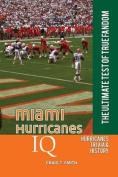 Miami Hurricanes IQ