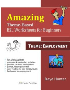 Amazing Theme-Based ESL Worksheets for Beginners -Theme