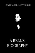 A Bell's Biography