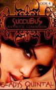 Succubus: An Erotic Companion