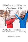 Pathway to Purpose (Volume II)