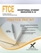 Ftce Exceptional Student Education K-12 Practice Test Kit