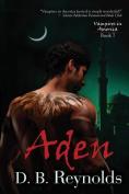 Aden (Vampires in America)