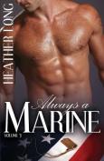 Always a Marine: Volume Three