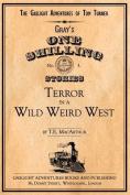 Terror in a Wild Weird West