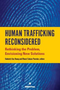 Human Trafficking Reconsidered