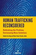 Human Trafficking Reconsidered
