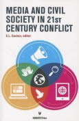 Media and Civil Society in 21st Century Conflict