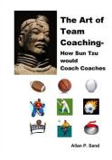 The Art of Team Coaching