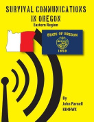 Survival Communications in Oregon