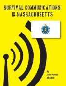 Survival Communications in Massachusetts