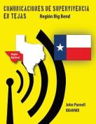 Comunicaciones de Supervivencia En Tejas [Spanish]