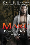 Marc: Bowen Boys