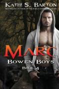Marc: Bowen Boys