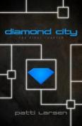 The Diamond City