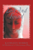 Lost and Found - A Children's Christmas Play