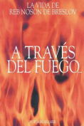 A Traves del Fuego y del Agua [Spanish]