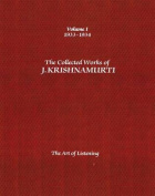 The Collected Works of J.Krishnamurti: The Art of Listening