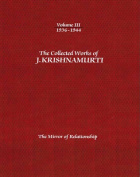 The Collected Works of J. Krishnamurti: The Mirror of Relationship
