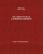 The Collected Works of J. Krishnamurti: Crisis in Consciousness