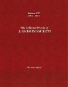 The Collected Works of J. Krishnamurti: The New Mind