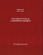 The Collected Works of J. Krishnamurti: The Dignity of Living