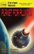 Planet for Plunder