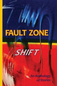 Fault Zone: Shift