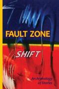 Fault Zone: Shift
