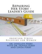 Repairing Her Story - Leader's Guide