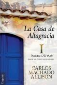 La Casa de Altagracia [Spanish]