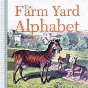 The Farm Yard Alphabet