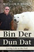 Bin Der Dun DAT