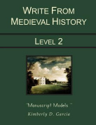 Write from Medieval History Level 2 Manuscript Models
