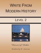 Write from Modern History Level 2 Manuscript Models