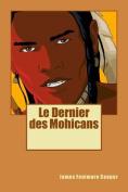 Le Dernier Des Mohicans [FRE]
