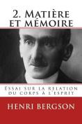 2. Matiere Et Memoire [FRE]