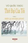 Thoi Dai Cua Toi [VIE]