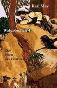 Waldroschen 4 Der Furst Des Felsens [GER]