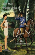 Waldroschen 5 Der Gardelieutenant [GER]