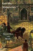 Waldroschen 7 Kaiser Max Von Mexiko [GER]