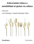Enfermedad Celiaca y Sensibilidad Al Gluten No Celiaca [Spanish]